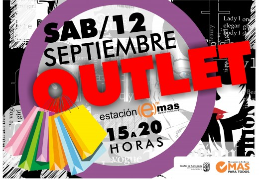 Sábado 12 de septiembre, Outlet en la Estación Más.
