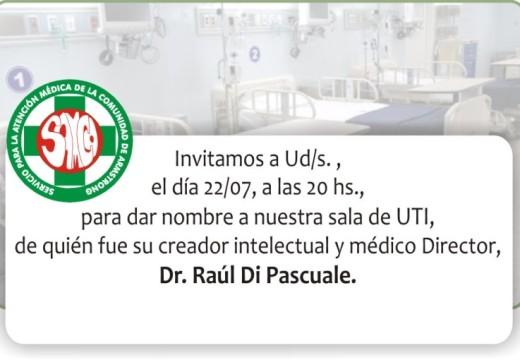 La Sala de Terapia Intensiva llevará el nombre del Dr. Raúl Di Pascuale.