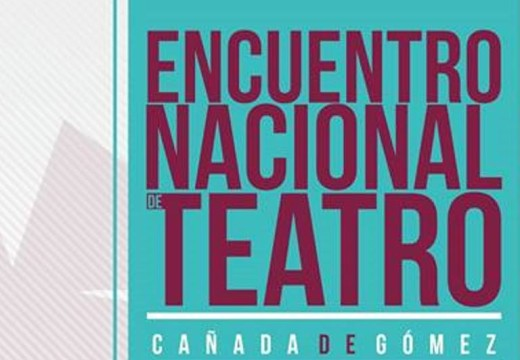 Cañada de Gómez. Comienza el encuentro nacional de Teatro.