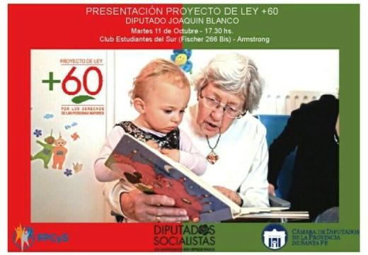 Armstrong. Presentación Proyecto de Ley + 60.