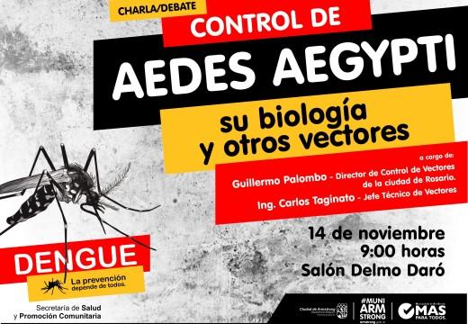 Charla debate sobre el control del Aedes Aegypti.