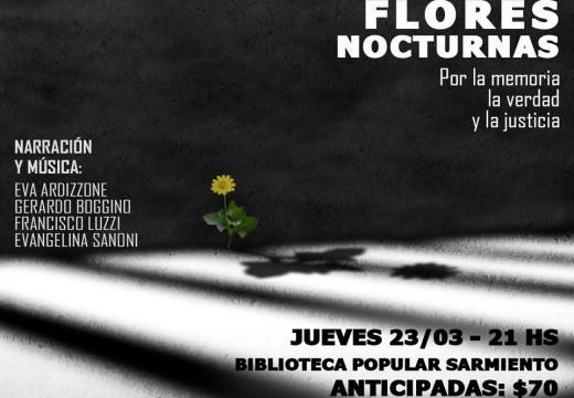 """""""Flores Nocturnas"""" Por la Memoria la Verdad y la Justicia."""