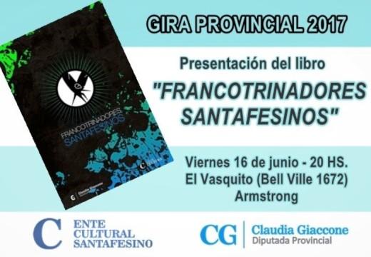 En Armstrong se presentará la Antología «Francotrinadores Santafesinos».