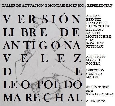 Sala Iris Marga presenta «Antígona Vélez» de Leopoldo Marechal.