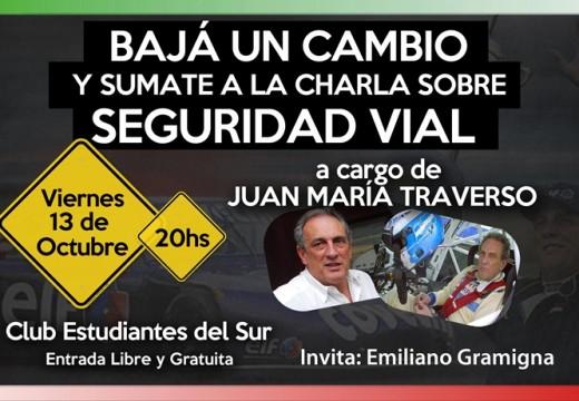 Armstrong. Juan María Traverso dará una charla sobre Seguridad Vial.