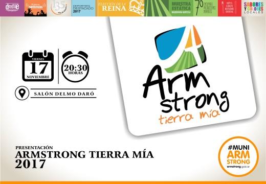 """Presentación oficial de la fiesta 2017 """"Armstrong Tierra Mía""""."""