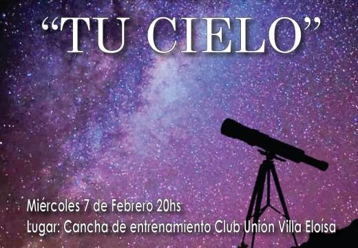 """""""Tu Cielo"""": charla y observación astronómica en Villa Eloísa."""