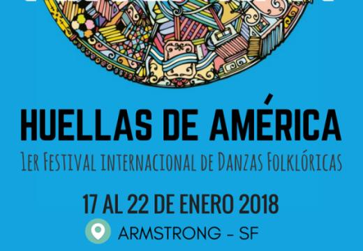 "Armstrong. Cronograma del 1er Festival de Folclore ""Huellas de América""."