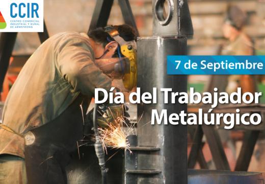 Saludos en el Día del Metalurgico