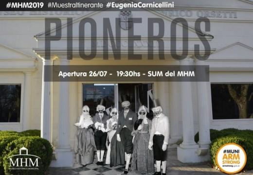 """""""Pioneros"""" en el Museo Histórico Municipal."""